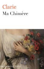 Ma Chimère by MademoiselleClacla
