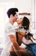 Someday by llSymphonyll