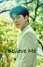 Believe Me by aejeong99