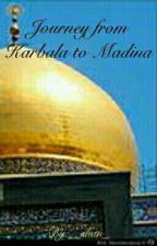 Journey from Karbala to Madina by __shan_