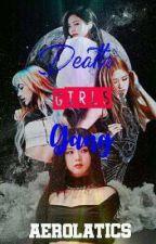 DEATH GIRLS GANG  [ DGG ] by userBlood_Queen