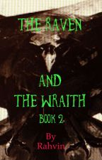 The Raven and the Wraith Book 2 by Rahvin