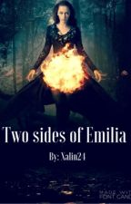 Two sides of Emilia (English version) by xalin24