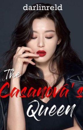 The Casanova's Queen by darlinreld
