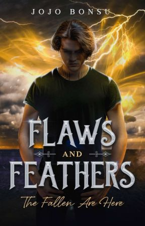 Flaws And Feathers [NEW VERSION OF BAD BOYS WITH WINGS] by Jojo_B