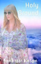 Holy Ground by anabellekaspa