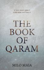 The Book of Qaram | Open Novella Contest by authorhlumelo