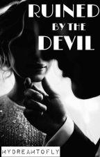 RUINED BY THE DEVIL [18+] by nusrataktereva