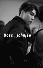 Boss | JohnJae by whiplashncity