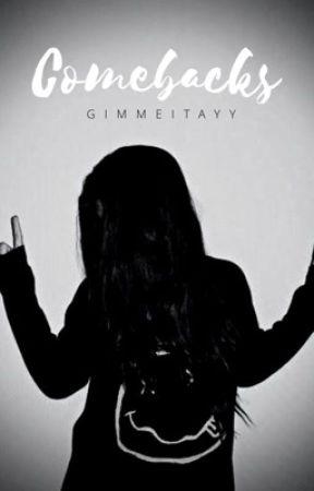 Comebacks by gimmeitayy
