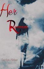 Her Revenge by Love_saniya_shines