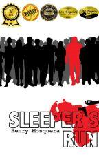 Sleeper's Run by OddityMedia
