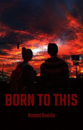 Born To This by ItsNoemo