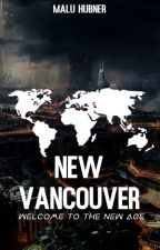 New Vancouver - Welcome to the New Age by BruxaPistola