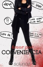 Amor por conveniencia © by SS1nclair