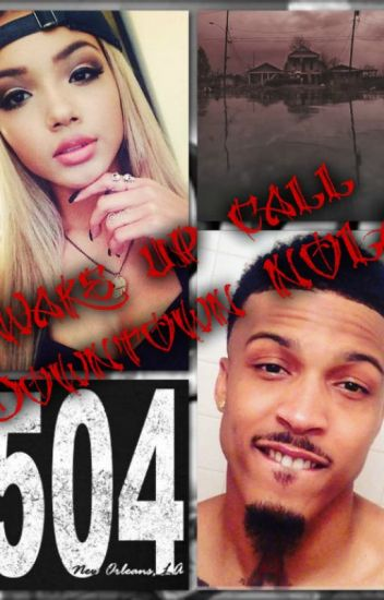 Wake up call in Downtown NOLA (August Alsina story)