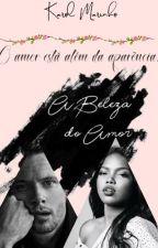 A Beleza do Amor by eu_karol2