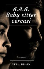 A.A.A baby sitter cercasi by VeraBrain88