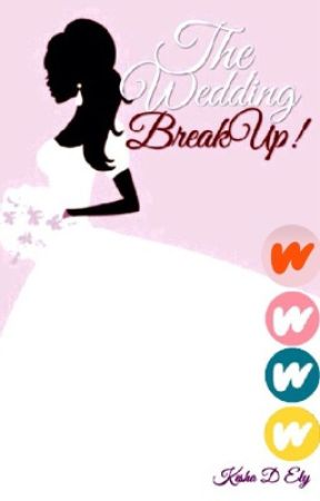 The Wedding Breakup (HBO ENTRANT) by BrokenDove