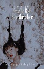 How to be a heartbreaker ♡ Sugar Daddy! [cth]  by finkykinky