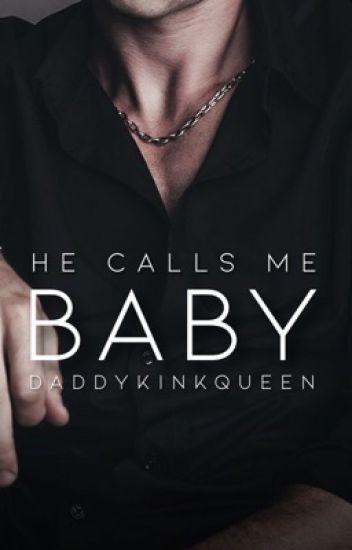 "He Calls Me ""Baby""  DDLG"