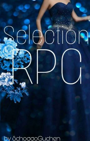 Selection PRG !! OPEN!! by SchoggoGuchen