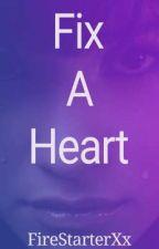 Fix A Heart (Ageplay Lesbian Stories)  by FireStarterXx