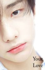 Your Love    Hyunjin FF by CommentGerl