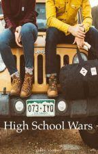 High school wars by gabby_vazquez