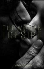 The woman I desire by tyumie