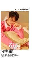 ineffable♡kim sunwoo by minghaomilktea