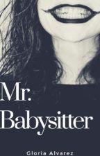 Mr. Babysitter by Totalyalvarez