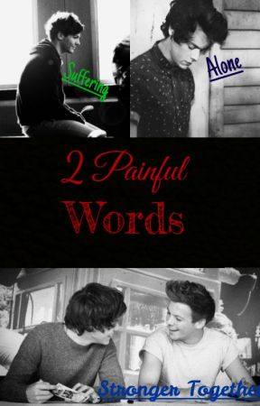2 Painful Words [L.S] by AngieRD17