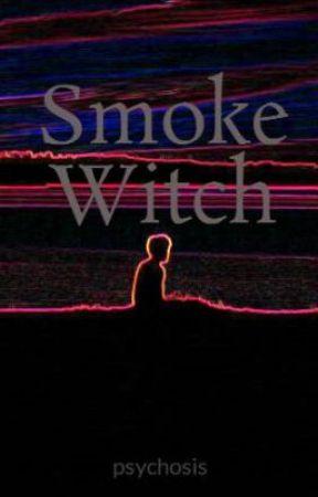 Smoke Witch by psychosis
