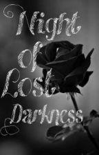 Night of Lost Darkness by TTucker126