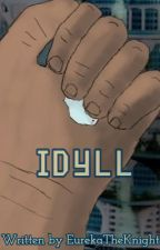 Idyll by eurekatheknight