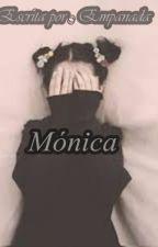 Monica by Empanada22