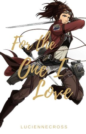 For the One I Love      Hanji X Female Reader     by LucienneCross