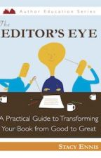 The Editor's Eye by nightowlspress