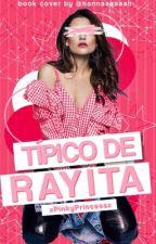 Típico de Rayita by xPinkyPrincessx