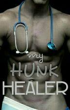 My Hunk Healer (SPG) by TweetyyBirdyy