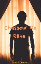 Chasseur de rêve by Mathi-Delcroix