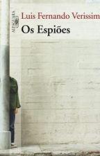 Os Espioes - Luis Fernando Verissimo by FabricioCano