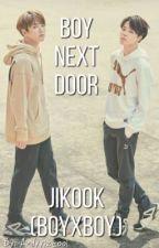 Boy Next Door (JiKook) by andyyizcool