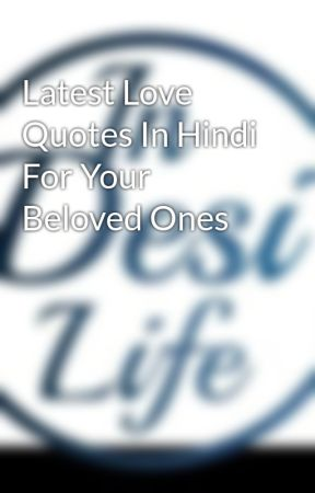 Latest Love Quotes In Hindi For Your Beloved Ones by indesilife