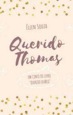 Querido Thomas | Conto by EllenSouza23