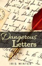 Dangerous Letters by iriswinter