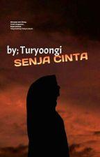 SENJA CINTA by turyoongi
