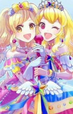 Đọc truyện Aikatsu x Aikatsu stars(tt)
