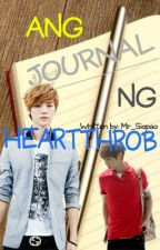 Ang Journal ng Heartthrob by mr_siopao